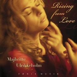 CD: Majbritte Ulrikkeholm - Rising From Love