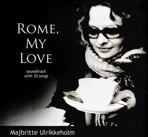 CD: Majbritte Ulrikkeholm - Rome, my Love