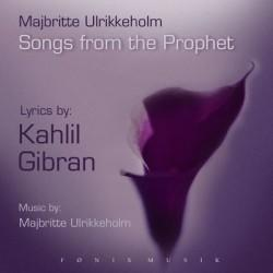 CD:Majbritte Ulrikkeholm/Kahlil Gibran Songs from the Prophet